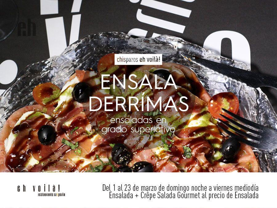 Promoción Ensaladérrimas marzo 2018 en restaurante Eh Voilà! de Valladolid